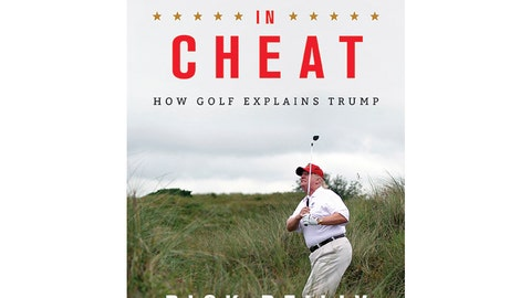 """<p>               This cover image released by Hachette Books shows """"Commander In Cheat: How Golf Explains Trump,"""" by Rick Reilly. (Hachette Books via AP)             </p>"""