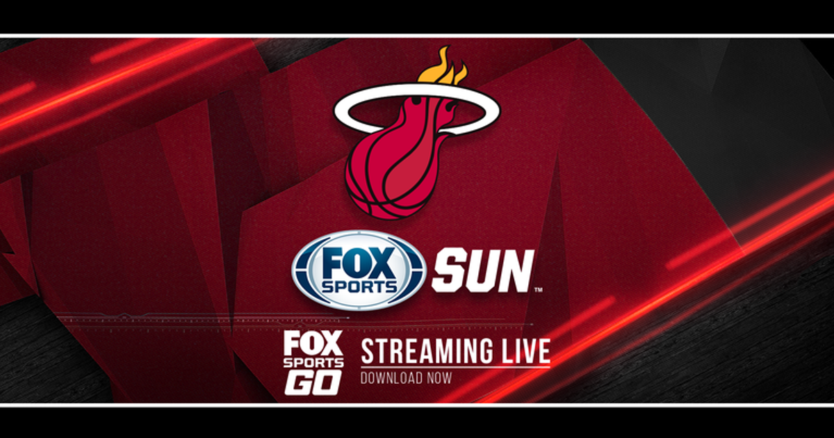 Watch LIVE Heat games at home or on the go with FOX Sports Go!