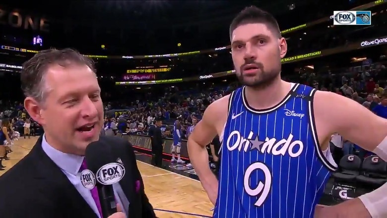 Nikola Vucevic on Magic overcoming slow start to finish strong against Rockets