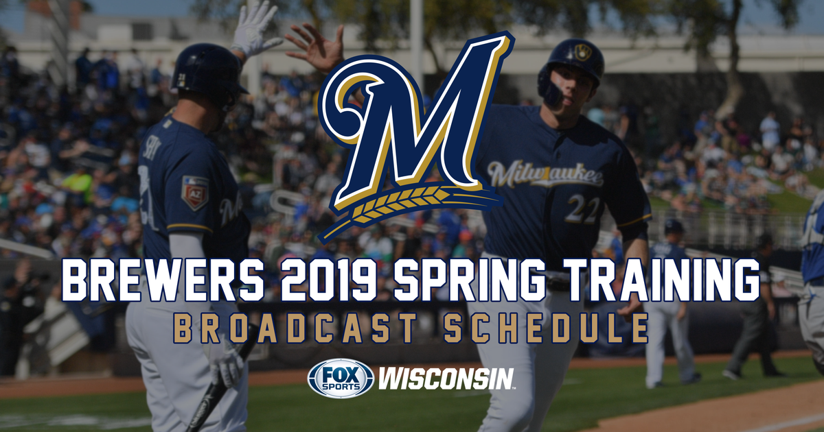a6f2e9c019b21 FOX Sports Wisconsin announces 2019 Brewers spring training television  schedule