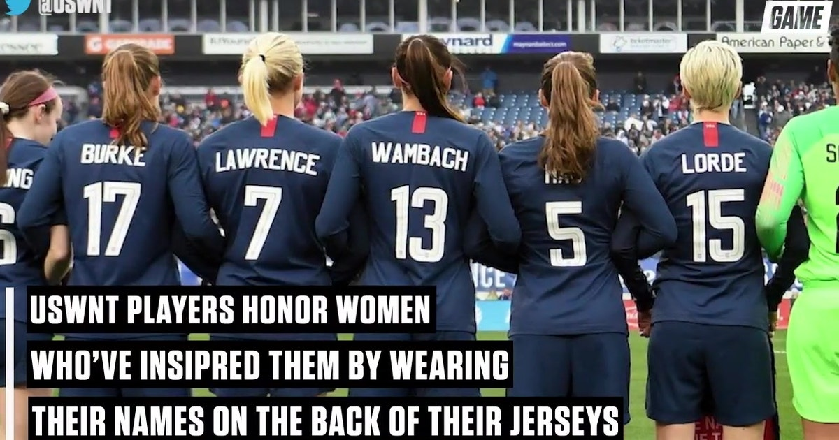 63ad160ed USWNT players honor inspirational women by wearing names on back of their  jerseys