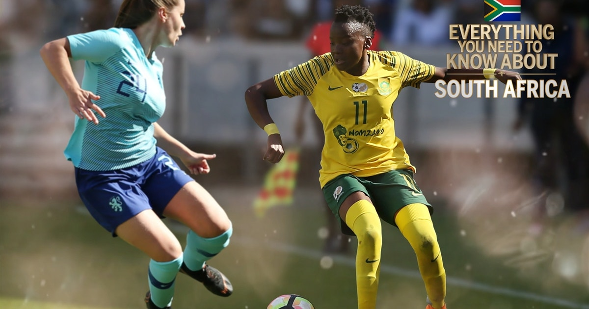 Everything you need to know about South Africa heading into the FIFA Women's World Cup™