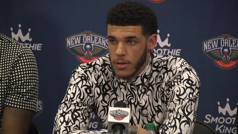 Lonzo Ball Excited For Fresh Start in New Orleans