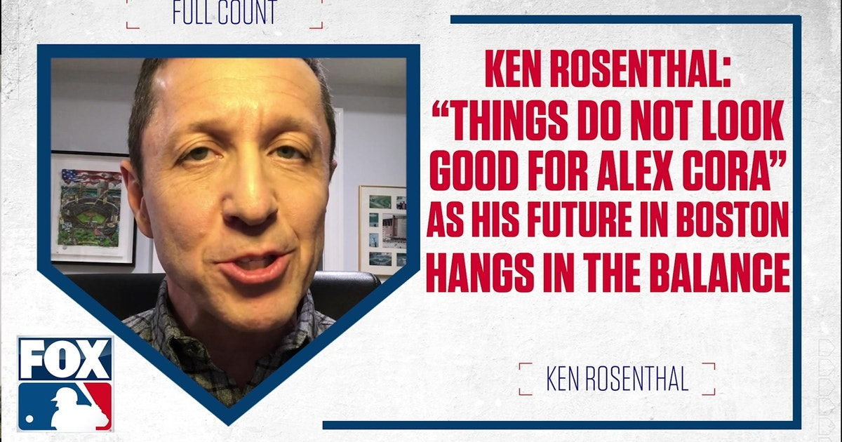 Ken Rosenthal on the future of Boston Red Sox manager Alex Cora