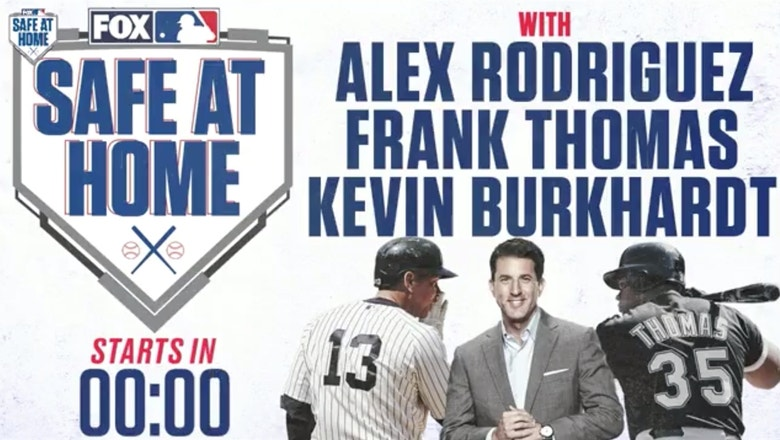 A-Rod & Frank Thomas join Kevin Burkhardt to preview 2020 MLB season | SAFE AT HOME