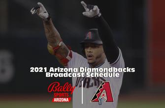 Bally Sports Arizona announces Arizona Diamondbacks 2021 regular season schedule thumbnail