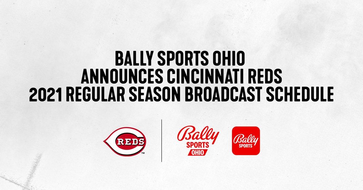 Bally Sports Ohio announces Cincinnati Reds 2021 regular season broadcast schedule