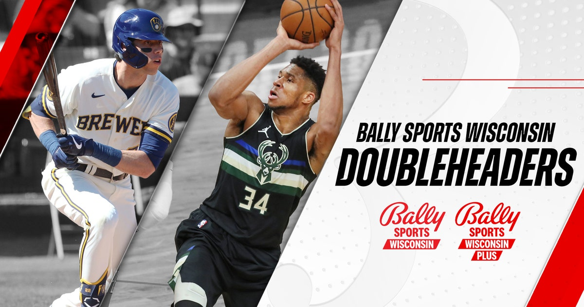 Bally Sports Wisconsin announces doubleheader plans for Brewers, Bucks