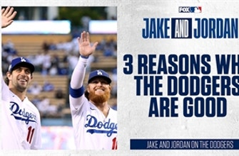 Jake and Jordan defend their predictions on Dodgers' World Series chances ...