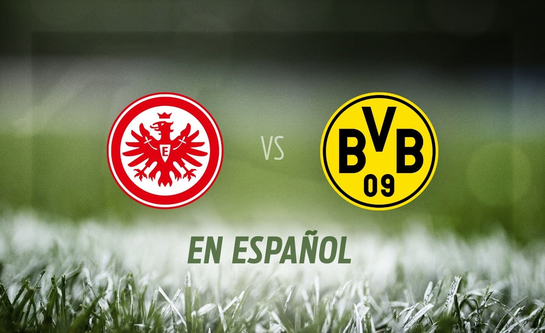 Eintracht Fran. vs. Dortmund en Español | FOX Sports