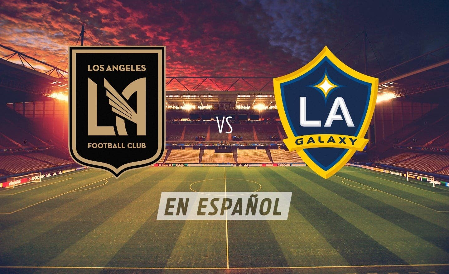 Los Angeles FC vs. LA Galaxy | FOX Sports