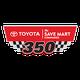 Toyota / Save Mart 350