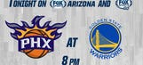 Suns at Golden State, 8 p.m., streaming live on FOX Sports GO