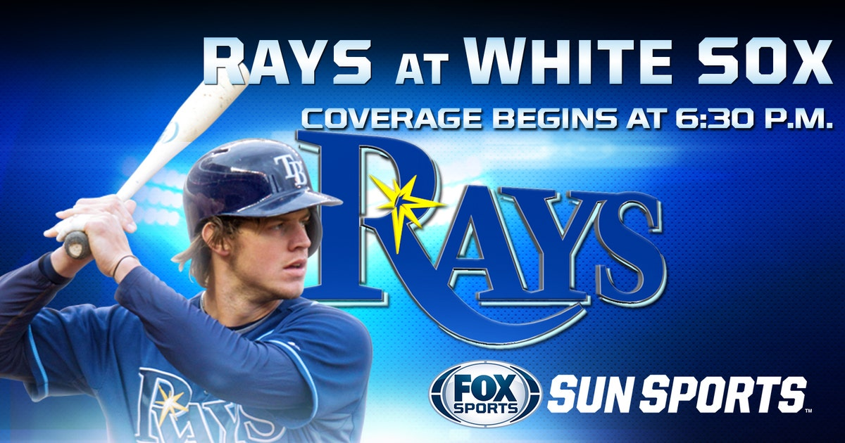 Rays At White Sox Game Preview Fox Sports