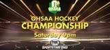 High School Hockey and Basketball State Championships on SportsTime Ohio