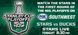 Stars at Ducks Stanley Cup Playoffs First Round game on FOX Sports Southwest