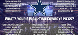 What's your $15 all-time Cowboys picks?
