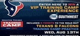 Texans Training Camp VIP Day Experience – Click here to enter