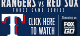 WATCH: Rangers at Red Sox on FOX Sports Go!