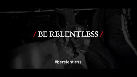 The 'Be Relentless' theme fits just right