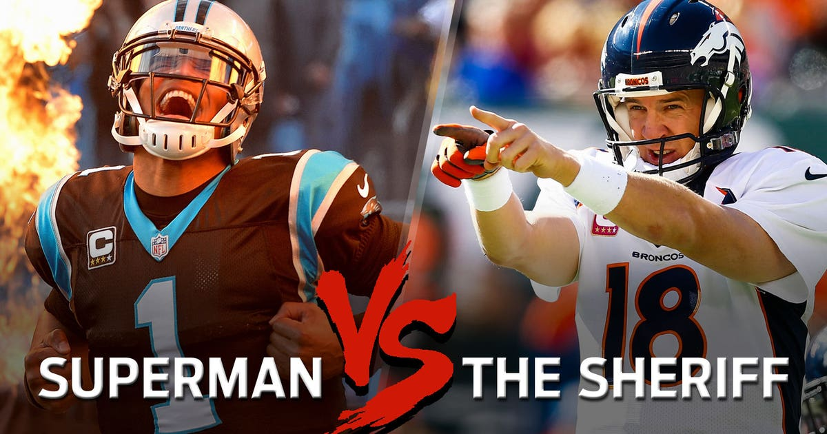 662c88bcad6 Superman vs. The Sheriff  Cam Newton vs. Peyton Manning Super Bowl 50  tale-of-the-tape